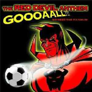 The Red Devil Anthem - Goooaall!!! We Need The Maximum