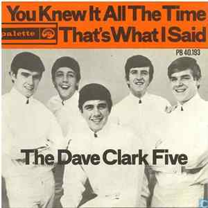 The Dave Clark Five - You Knew It All The Time