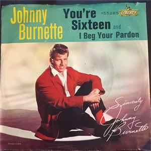 Johnny Burnette - You're Sixteen