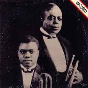 Louis Armstrong And King Oliver - Louis Armstrong And King Oliver
