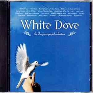 Various - White Dove: The Bluegrass Gospel Collection