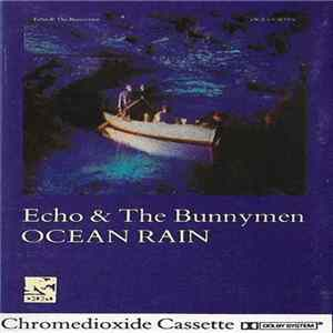 Echo & The Bunnymen - Ocean Rain
