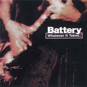 Battery - Whatever It Takes...