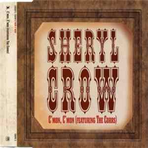 Sheryl Crow - C'mon C'mon (Featuring The Corrs)