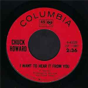 Chuck Howard - I Want To Hear It From You / Searching For Baby