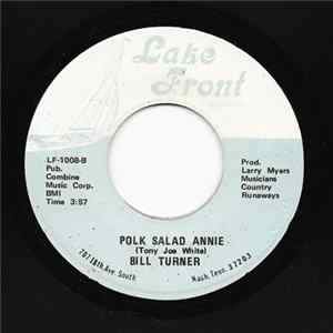Bill Turner - Polk Salad Annie