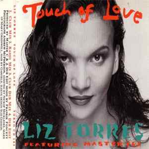 Liz Torres Featuring Master C & J - Touch Of Love