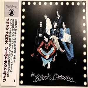 The Black Crowes - Souled Out Live