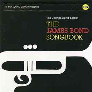 The James Bond Sextet - The James Bond Songbook