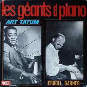Art Tatum, Erroll Garner - Les Géants Du Piano