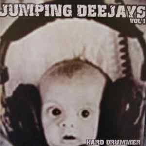 Jumping Deejays - The Hard Drummer
